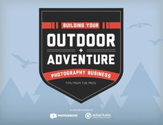 How to build your adventure photography business: Download your free guide