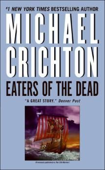 Have You Read ALL of Michael Crichton's Books?: 1976 - 'Eaters of the Dead'