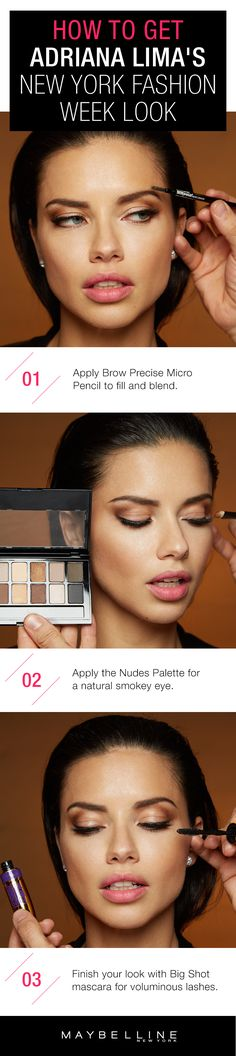 Adriana Lima rocked a stunning natural makeup look at New York Fashion Week. To get this look all you need is Maybelline New York's Nude Eyeshadow Palette for a soft, natural eye look, Brow Precise Micro Pencil to fill and blend your brows and Big Shot Mascara for bold, voluminous lashes.