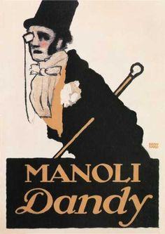 History of Visual Communications - Plakatstil - Mandoli dandy Poster by Lucian Bernhard 1913