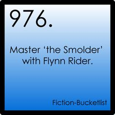 Fictional bucket list #976:Tangled