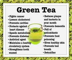 green tea is one of the best kinds of tea choice out there to choose from.