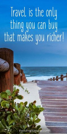 travelquote-travel-is-the-only-thing-you-can-buy-that-makes-you-richer