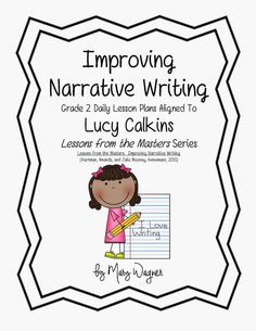 TeachAPalooza: Lucy Calkins Narrative Writing Lesson Plans