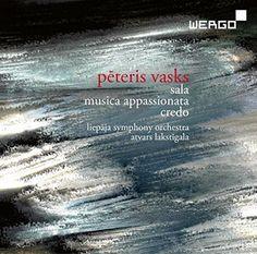 Liepaja Symphony Orchestra - Vasks: Sala/Musica Appassionata/Credo