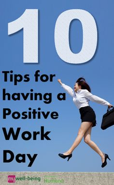 10 tips for having a positive work day