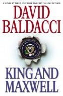 King and Maxwell by David Baldacci (author's site)