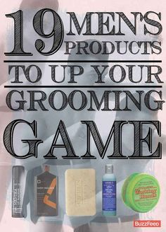 19 Men's Products To Up Your Grooming Game For the guys. And there's a couple products I'd use too.