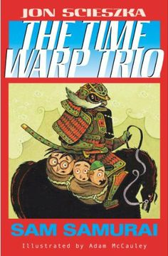 Sam Samurai #10 (Time Warp Trio) by Jon Scieszka. $3.58. Publisher: Puffin (April 26, 2004). 108 pages. Author: Jon Scieszka. Everyone's favorite time-travelers are changing their styles!  The Time Warp Trio series now features a brand-new, eye-catching design, sure to appeal to longtime fans, and those new to Jon Scieszka's wacky brand of humor.                              Show more                               Show less    #DanCamacho.com #Design