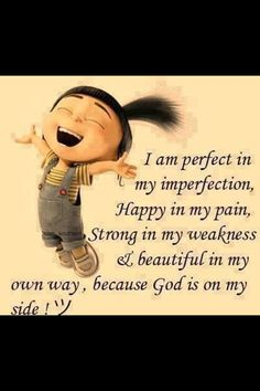 I am perfect...because God is on my side!