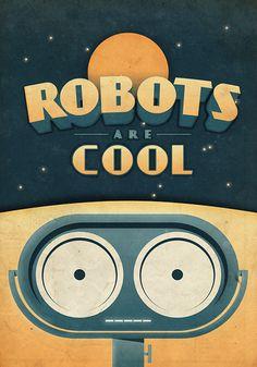 Robots are Cool - Vintage Poster - Retro Art Print - Great Kids Room Decor Vintage Robots, Retro Robot, 24 X 36 Posters, Cool Posters, Art Posters, Space Series, Design Graphique, Retro Futurism, Retro Art