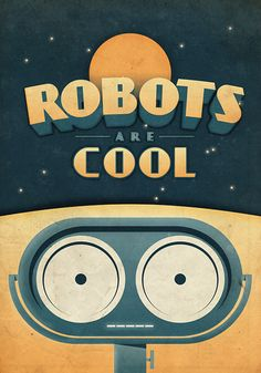 Robots are Cool  - Vintage Poster - Retro Art Print - Great Kids Room Decor