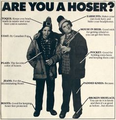 2012 Canadian Hoser of the Year Awards Hoser is still my favourite Canadian slang-word.Hoser is still my favourite Canadian slang-word. O Canada, Canada Funny, Canadian Things, I Am Canadian, Canadian Memes, Canadian Facts, Canadian Humour, Canadian Culture, Canadian History
