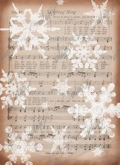 $3.00 INSTANT DOWNLOAD Printable Vintage Christmas Sheet Music with Snowflakes-Sleighing Song-Instant Art for cards, tags, fabric, altered crafts