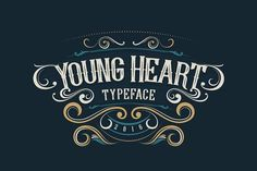 Young Heart Typeface by alit design on @robotgraphic