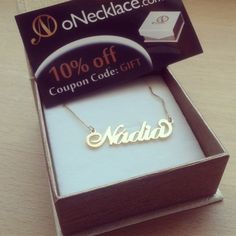 I have a necklace with my own name! Narcissistic level 101%! It's from ONecklace.com