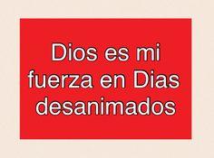 Dios es mi fuerza