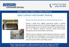Can't find the leaks? Try Brewer's Odorless Smoke Testing approach to finding hard to find leaks and clog. Smoke Testing, Commercial Plumbing, The Smoke, Hard To Find, Customer Service