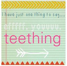 #Teething