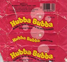 Hubba Bubba Bubble Gum !  I remember when this first came out.  Bubblegum that lasted a long time and blew great bubbles.