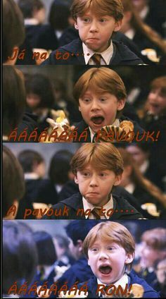 Read Ron se zbláznil from the story Harry Potter Vtipy by siriusinka (Sissi) with reads. No jo tohle je náš Ron. Jokes Quotes, Memes, Some Jokes, Harry Potter Jokes, The Greatest Showman, Funny Moments, Hogwarts, Good Books, Haha