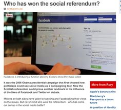 "Great piece from the BBC's chief technology reporter, Rory Cellan-Jones. He suggests that 4x as many people are discussing the Scottish referendum on Facebook than on Twitter. He goes on - ""Twitter seems far more visible, and has become the instant campaign news agency for journalists and politicos. But I would guess that Facebook is more influential - it has a much bigger audience and one status update from a friend backing a campaign must be worth any number of tweets from a politician."""
