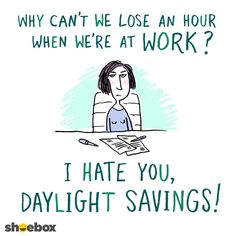 If you're still struggling with Daylight Savings, here's a little funny cartoon to make you laugh.