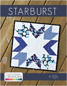 STARBURST Mini Quilt Pattern by #CanoeRidgeCretions