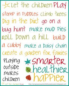 Early Childhood Quotes Play Outside Poster
