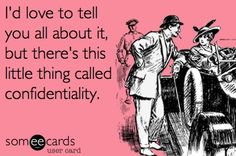 confidentiality most people don't know what it means
