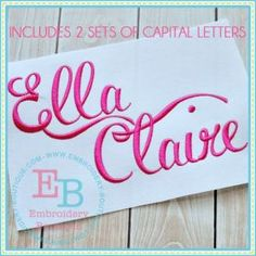 Ella Claire Alphabet  Available in 2 inch, 3 inch, 4 inch and 4.5 inch.   Includes TWO CHOICES of capital letters to coordinate with the lower case letters.