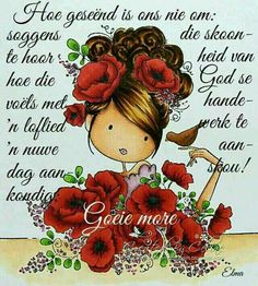 Good Morning Messages, Good Morning Good Night, Good Morning Wishes, Day Wishes, Good Morning Quotes, Sunday Greetings, Evening Greetings, Lekker Dag, Afrikaanse Quotes