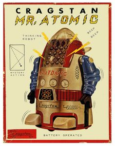 Mr Atomic, The Thinking Robot - 1950's.