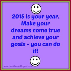 2015 - Make it your year!