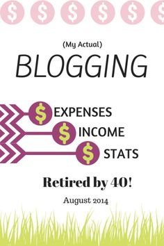 Traffic & Income Report - August 2014 - Retired By 40! http://www.retiredby40blog.com/2014/09/05/traffic-income-report-august-2014/