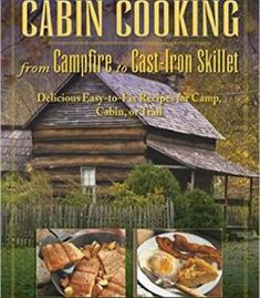 Fresh pantry eat seasonally cook smart learn to love your cabin cooking delicious cast iron and dutch oven recipes for camp cabin or trail pdf forumfinder Image collections