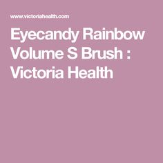 Eyecandy Rainbow Volume S Brush : Victoria Health