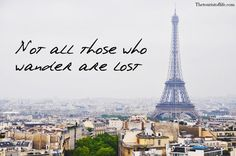 8 QUOTES ONLY WANDERLUSTERS WILL UNDERSTAND