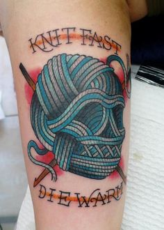 """knit fast die warm"" skull shaped yarn ball knitting tattoo :) ( never thought I would type that )"
