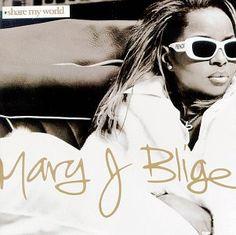 "Mary J. Blige ""Share My World"" album cover"