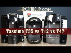 Bosch Tassimo T12 vs T47 vs T55 which one is right for you? Exclusive review and comparison by http://www.aromacup.com