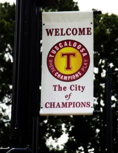 Tuscaloosa, Alabama!!! NO other town can hold this title like TUSCALOOSA .. ROLLLL TIDE