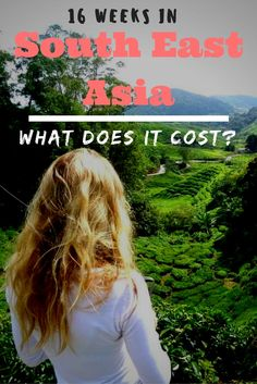 16 weeks in South East Asia - What does it cost?