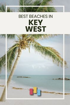 Best Beaches in Key West