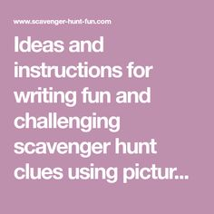 Crossword puzzle scavenger hunt clue scavenger hunt pinterest ideas and instructions for writing fun and challenging scavenger hunt clues using pictures puzzles malvernweather Image collections
