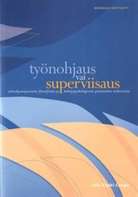 Työnohjaus vai superviisaus Literature, Facts, Chart, Reading, Books, Movie Posters, Livros, Libros, Film Poster