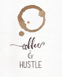 Do you have a coffee corner in your house? Or better, let this print be your home based business motivation and hang it in your office! Wake up, drink coffee, and hustle that entrepreneur world! Coffee is our fuel and our lifeline in some cases. Order this print and remember that every day youre out there making it on your own!  Coffee... and hustle.  Print is 8inches wide by 10 inches tall with room to crop if need be.  For best results print at a professional print shop or photo studio…
