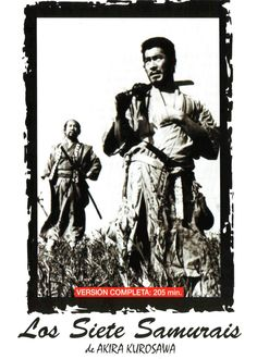 """DVD CINE 59 - Los siete samurais (1954) Japón. Dir: Akira Kurosawa. Drama. Aventuras. Xapón feudal. Películas de culto. Sinopse: no Xapón do século XVI, os campesiños dun pobo, para non ter que entregar as súas colleitas a unha banda de ladróns, deciden contratar a 7 samurais para que lles defendan. O argumento da obra de Kurosawa inspirou posteriores westerns, como """"Los siete Magníficos"""""""