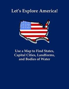 "$3 This assignment is titled ""Let's Explore America! Use a Map to Find American States, Cities, Landforms, and Bodies of Water."" This assignment includes 20 questions that require students to analyze a map of the United States for state borders, capital cities, landforms, and bodies of water. This would make a great introduction to 4th grade students preparing to study the United States for the first time. It would also work well in a higher elementary or middle school classroom."