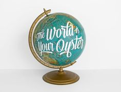 The World is your Oyster Globe Painted Blue Teal Vintage Travel Inspirational WildandFreeDesigns Deep Teal, Teal Blue, Etsy Vintage, Vintage Items, Gold Globe, Globe Art, Vintage Globe, White Paints, Vintage Travel